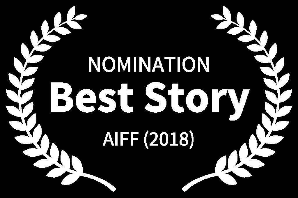 NOMINATION - Best Story - AIFF 2018