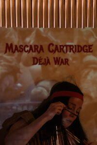 "Poster for the movie ""Mascara Cartridge Déjà War"""